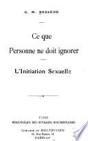 Ce Que Personne Ne Doit Ignorer, L'initiation Sexuelle