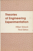 Theories of Engineering Experimentation