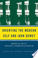 Inventing the Modern Self and John Dewey
