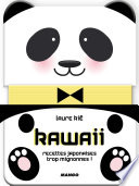 Kawaii  recettes japonaises trop mignonnes