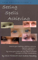 Seeing Spells Achieving