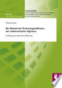 Ein Modell der Technologiediffusion der elektronischen Signatur