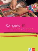 Con gusto  B1   Lehr  und Arbeitsbuch Spanisch  mit 2 Audio CDs