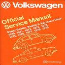 Volkswagen Super Beetle  Beetle   Karmann Ghia Official Service Manual