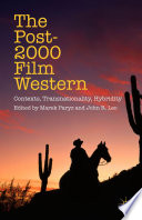 The Post 2000 Film Western