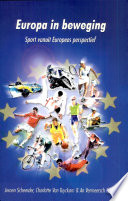 Europa in beweging. Sport vanuit Europees perspectief
