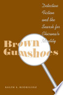 Brown Gumshoes Important Cultural Observations Within A