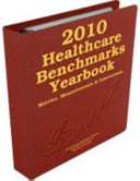 2010 Healthcare Benchmarks Yearbook