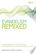 Evangelism Remixed