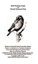 Bird Finding Guide To Denali National Park