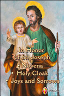 In Honor of St  Joseph  Novena  Holy Cloak  Joys and Sorrows