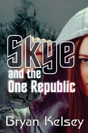 Skye and the One Republic