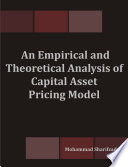 An Empirical and Theoretical Analysis of Capital Asset Pricing Model