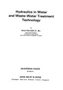 Hydraulics in Water and Waste Water Treatment Technology