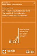 Der Fair and Equitable Treatment Standard in internationalen Investitionsschutzabkommen