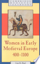 Women in Early Medieval Europe  400 1100