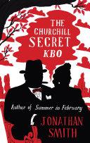 The Churchill Secret KBO Coronation Of Queen Elizabeth Ii On 2