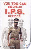 You too can become an I P S  Officer