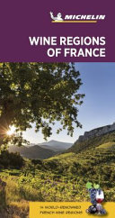 Michelin Green Guide Wine Regions of France, 7e