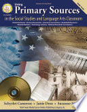 Using Primary Sources in the Social Studies and Language Arts Classroom  Grades 6   8