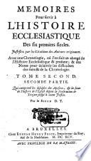 Memoires Pour servir    L Histoire Ecclesiastique Des six premiers siecles