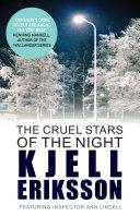 The Cruel Stars of the Night Elderly Professor Ulrik Hindersten Disappears Without