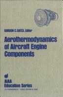 Aerothermodynamics of Aircraft Engine Components
