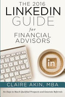 The 2016 Linkedin Guide for Financial Advisors