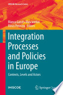Integration Processes and Policies in Europe