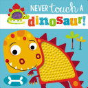 download ebook touch and feel: never touch a dinosaur pdf epub