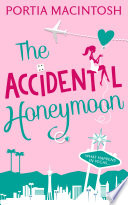 The Accidental Honeymoon