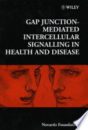 Gap Junction Mediated Intercellular Signalling In Health And Disease book