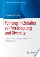 Führung im Zeitalter von Veränderung und Diversity