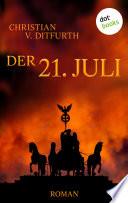 Der 21. Juli