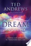 Dream Alchemy