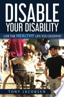 Disable Your Disability