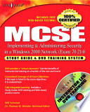 MCSE MCSA Implementing and Administering Security in a Windows 2000 Network  Exam 70 214