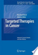 Targeted Therapies In Cancer : selectivity because antiproliferative drugs are...