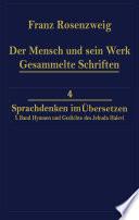 Der Mensch und Sein Werk 1 Band Jehuda Halevi F  nfundneunzig Hymnen und Gedichte Deutsch und Hebr  isch