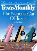Texas Monthly : reporting on vital issues such as politics, the...
