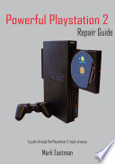 Powerful Playstation 2 Repair Guide