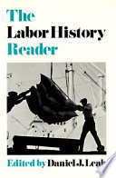 The Labor History Reader