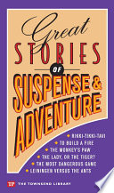 Great Stories of Suspense & Adventure