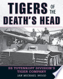 Tigers Of The Death's Head :