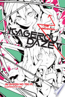 Kagerou Daze, Vol. 5 (light Novel) : strange powers prevent them from fitting in at...