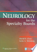 Neurology for the Specialty Boards