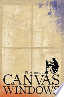 Canvas Windows : knew. each one had become a part of...