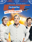 The Grand Tour Guide to the World Book