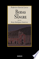 Bodas De Sangre : and critique- for playwright federico garcia lorca....