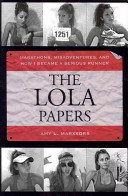 The Lola Papers